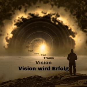 Vision wird Erfolg
